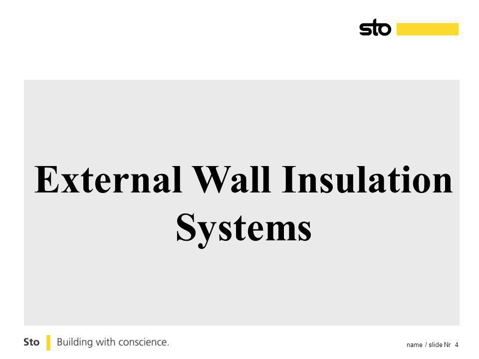 name / slide Nr 4 External Wall Insulation Systems