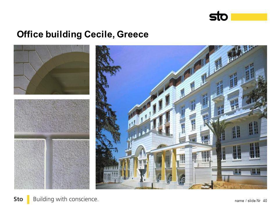 name / slide Nr 40 Office building Cecile, Greece