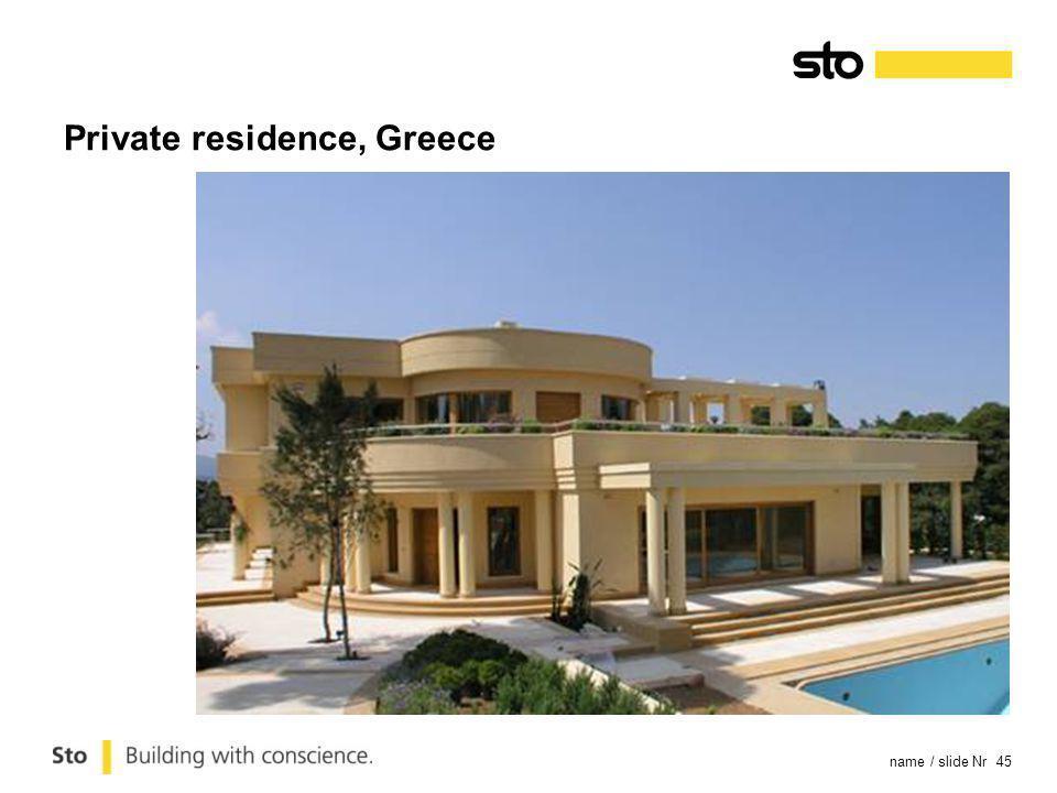 name / slide Nr 45 Private residence, Greece
