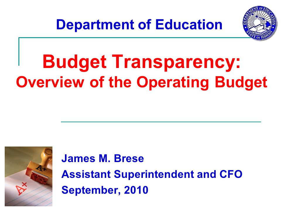 Budget Transparency: Overview of the Operating Budget James M.