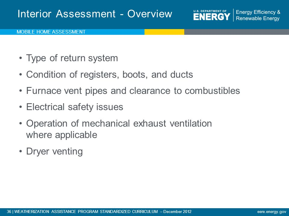 36 | WEATHERIZATION ASSISTANCE PROGRAM STANDARDIZED CURRICULUM – December 2012eere.energy.gov Type of return system Condition of registers, boots, and