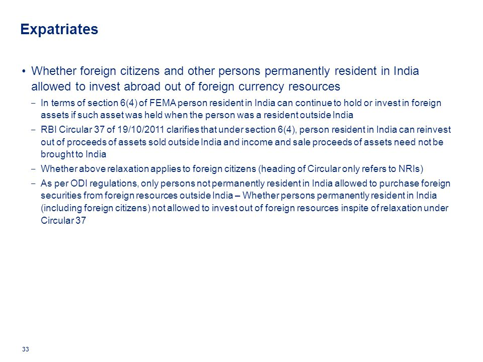 Expatriates Whether foreign citizens and other persons permanently resident in India allowed to invest abroad out of foreign currency resources In ter