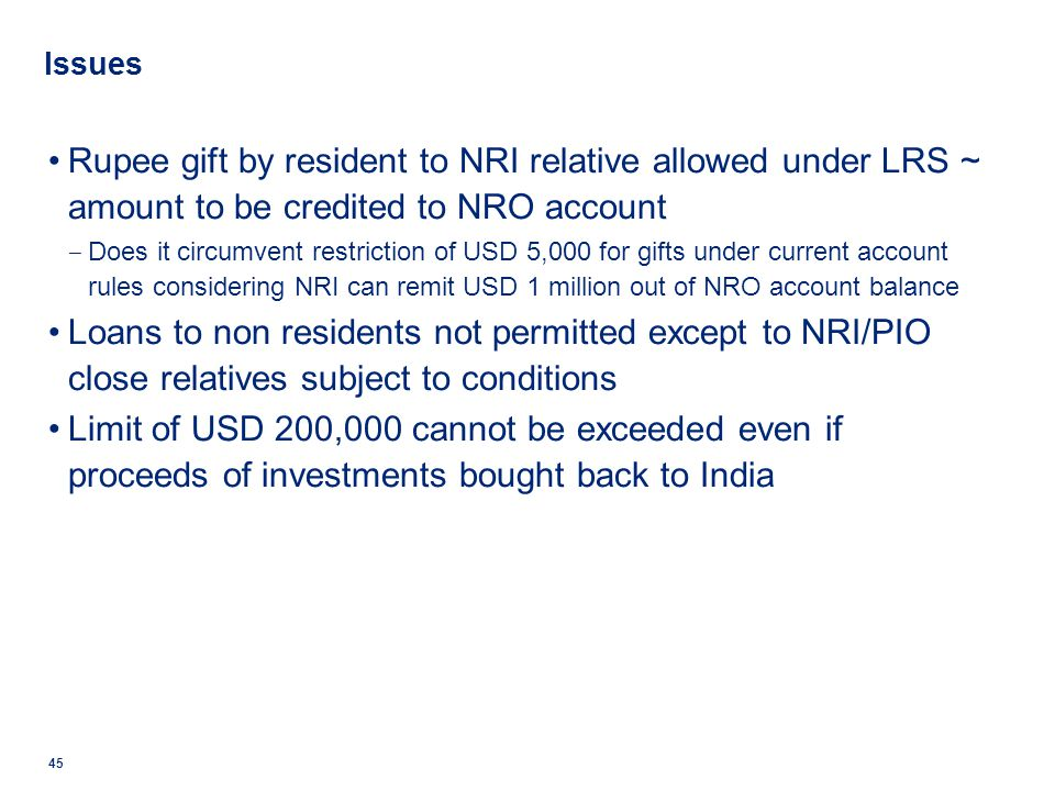 Issues Rupee gift by resident to NRI relative allowed under LRS ~ amount to be credited to NRO account Does it circumvent restriction of USD 5,000 for