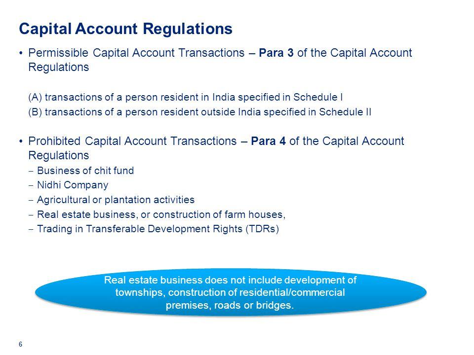 Capital Account Regulations 6 Permissible Capital Account Transactions – Para 3 of the Capital Account Regulations (A) transactions of a person reside