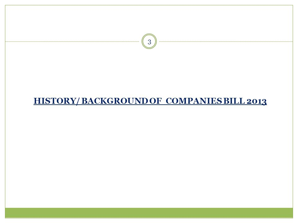 HISTORY/ BACKGROUND OF COMPANIES BILL 2013 3