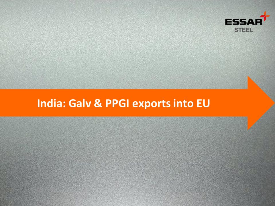 India: Galv & PPGI exports into EU