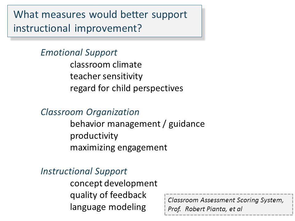 What measures would better support instructional improvement.