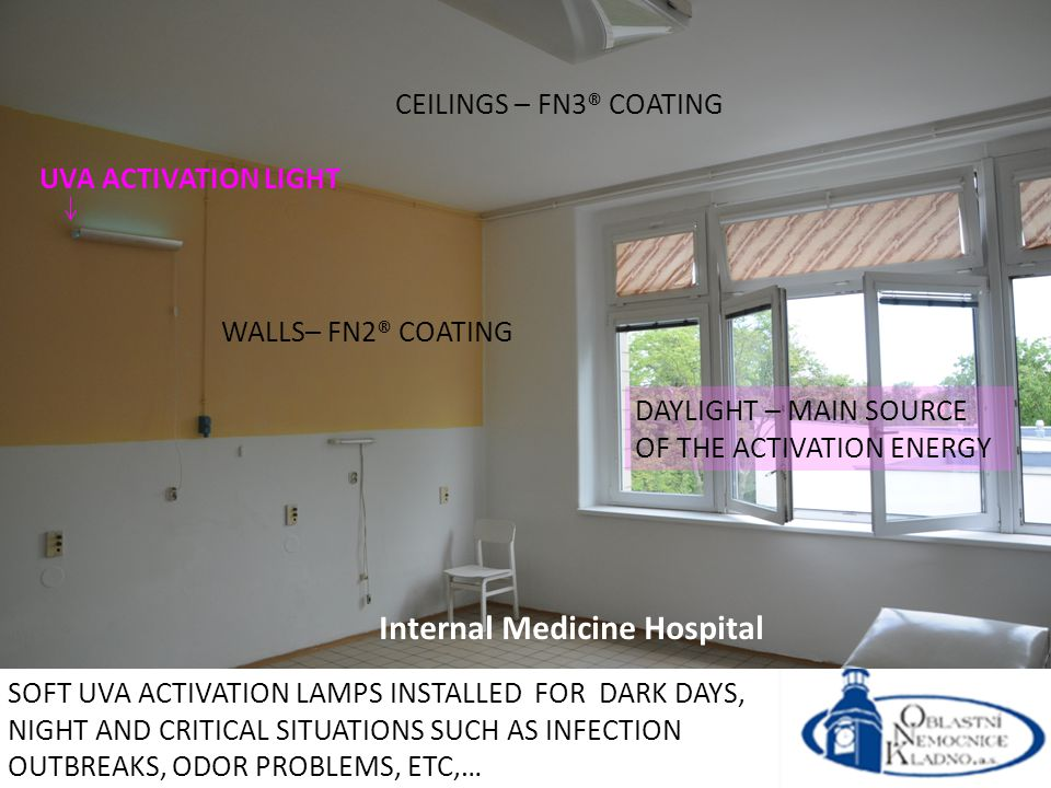 UVA ACTIVATION LIGHT DAYLIGHT – MAIN SOURCE OF THE ACTIVATION ENERGY CEILINGS – FN3® COATING WALLS– FN2® COATING SOFT UVA ACTIVATION LAMPS INSTALLED FOR DARK DAYS, NIGHT AND CRITICAL SITUATIONS SUCH AS INFECTION OUTBREAKS, ODOR PROBLEMS, ETC,… Internal Medicine Hospital