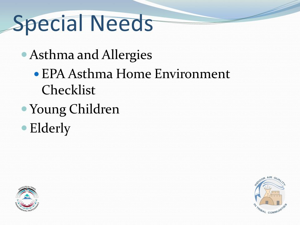 Special Needs Asthma and Allergies EPA Asthma Home Environment Checklist Young Children Elderly