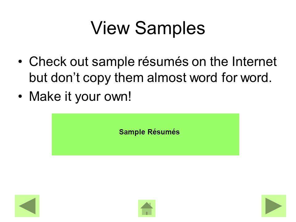 Tailor your Résumé Tailor your résumé to specific ads.