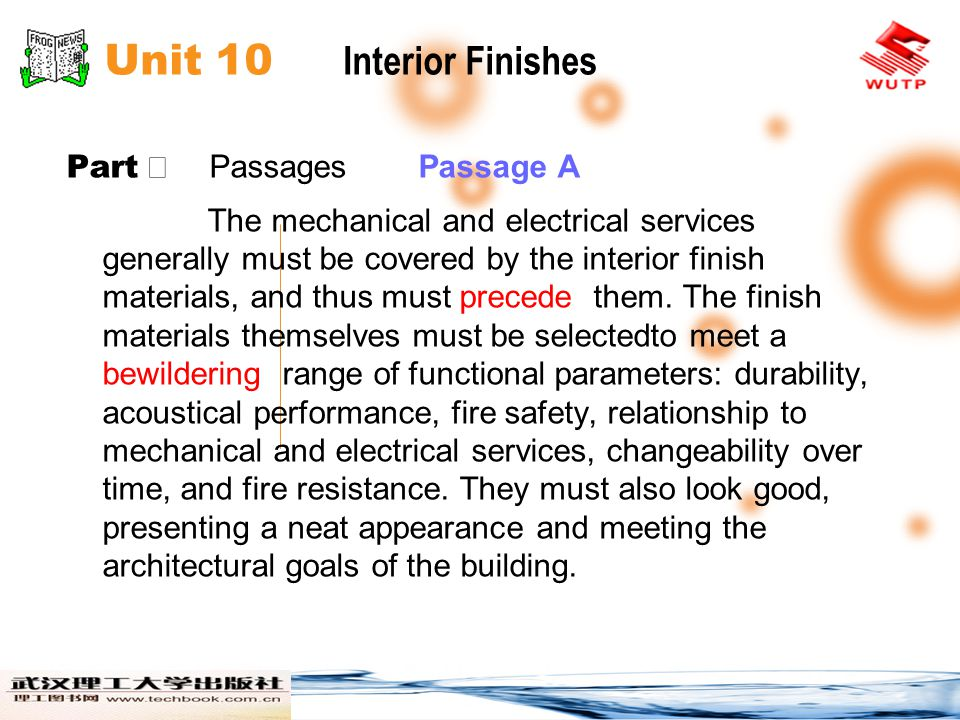 Unit 10 Interior Finishes Part Passages Passage A The mechanical and electrical services generally must be covered by the interior finish materials, a