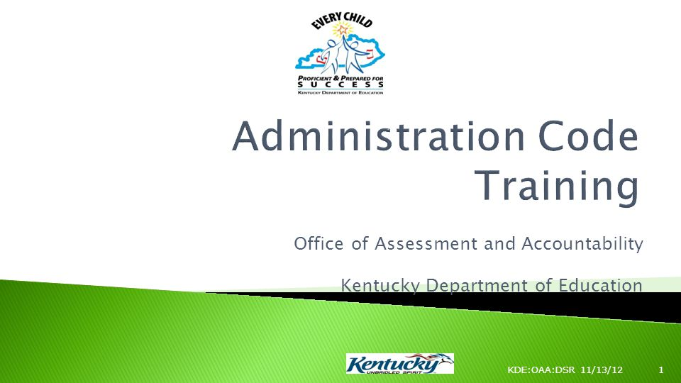 Office of Assessment and Accountability Kentucky Department of Education KDE:OAA:DSR 11/13/121