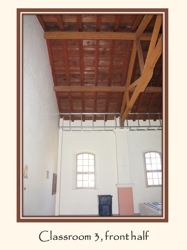 Classroom 3, front half