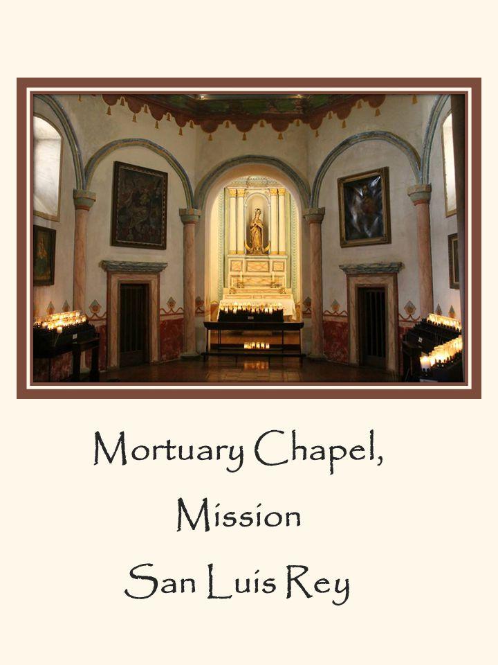 Mortuary Chapel, Mission San Luis Rey