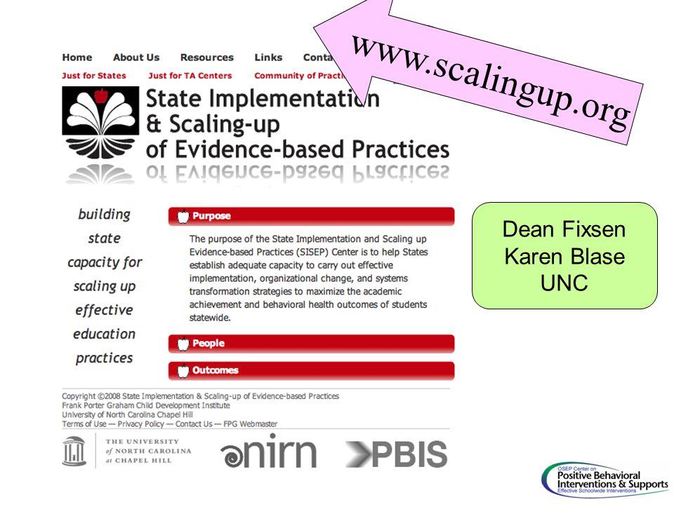 www.scalingup.org Dean Fixsen Karen Blase UNC