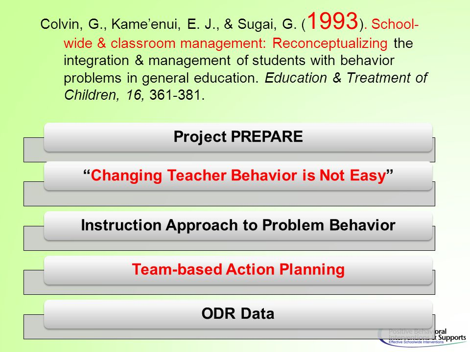 6. Implementation based on scalable evidence- based practices Horner, 2010