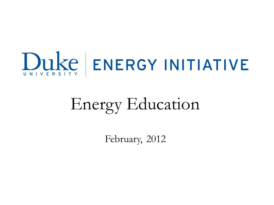 Energy Education February, 2012
