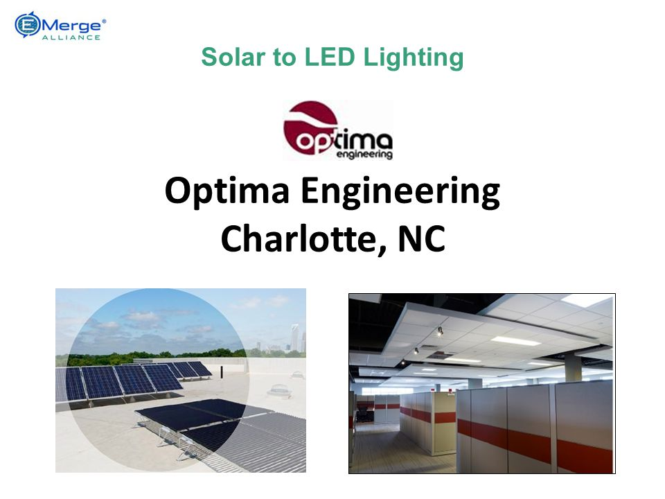 Solar to LED Lighting Optima Engineering Charlotte, NC
