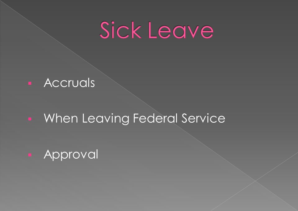 Accruals When Leaving Federal Service Approval