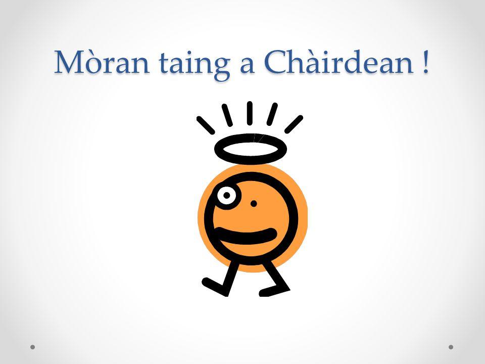 Mòran taing a Chàirdean !