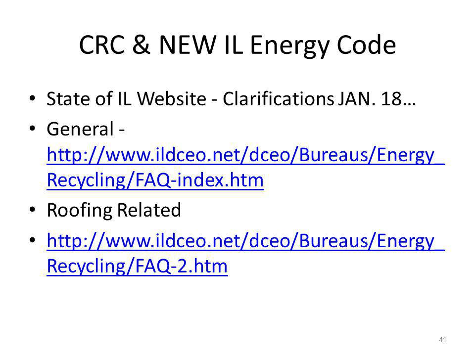 CRC & NEW IL Energy Code State of IL Website - Clarifications JAN.