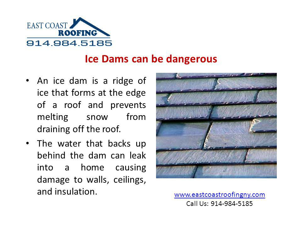 www.eastcoastroofingny.com Call Us: 914-984-5185 You can use calcium chloride to melt the ice.