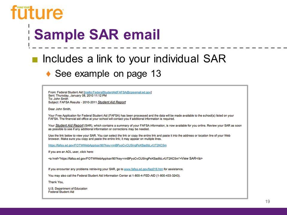 Sample SAR email Includes a link to your individual SAR See example on page 13 19