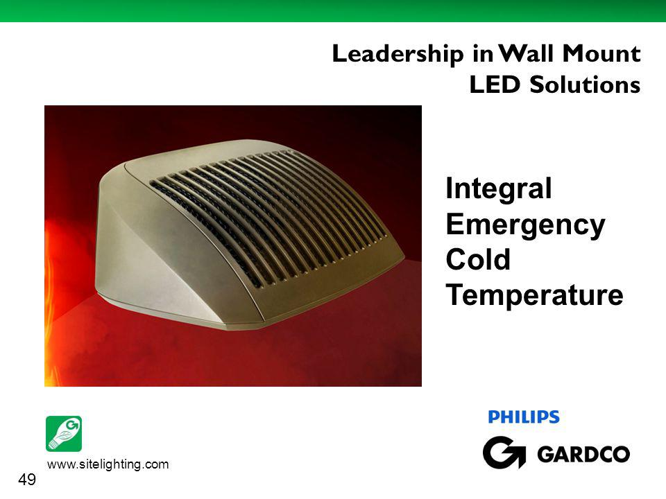 www.sitelighting.com http://www.case-mate.com/iPhone-3G-Cases/Case-Mate-iPhone-3G--3GS-Say-What- Cases.asp Leadership in Wall Mount LED Solutions 49 Integral Emergency Cold Temperature