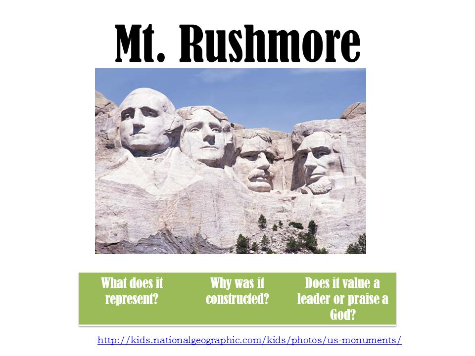 Mt. Rushmore http://kids.nationalgeographic.com/kids/photos/us-monuments/