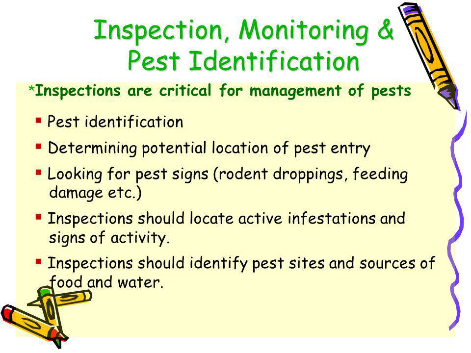 4 Steps of IPM 1. Inspection, monitoring & pest identification 2.