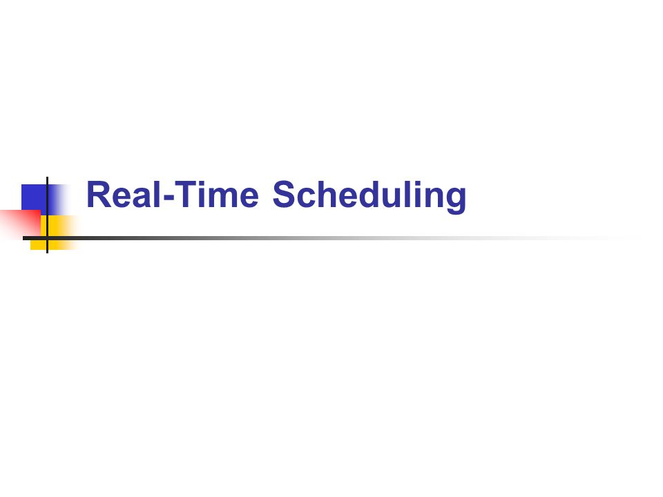 Real-Time Scheduling