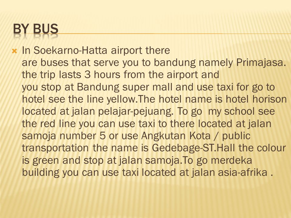 In Soekarno-Hatta airport there are buses that serve you to bandung namely Primajasa.