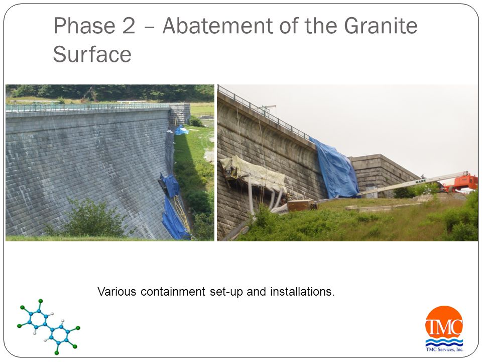Phase 2 – Abatement of the Granite Surface Various containment set-up and installations.