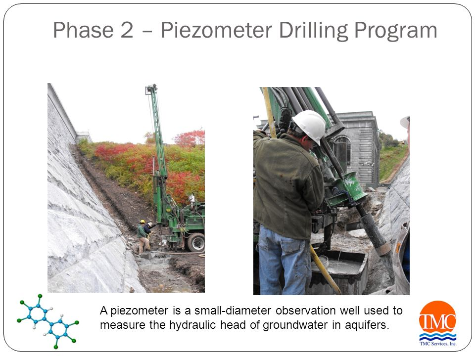 Phase 2 – Piezometer Drilling Program A piezometer is a small-diameter observation well used to measure the hydraulic head of groundwater in aquifers.