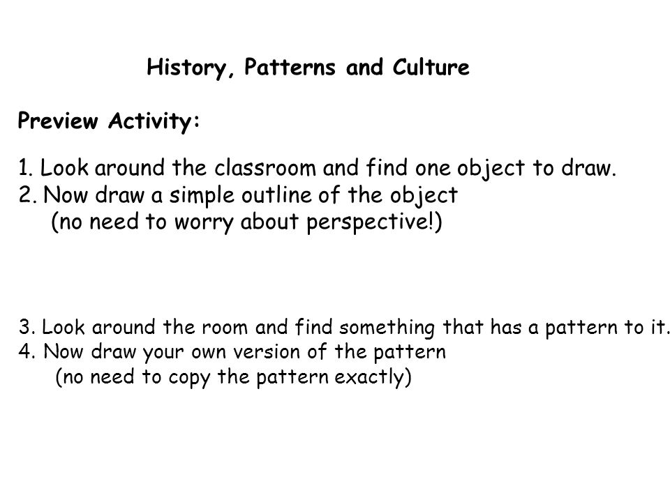 History, Patterns and Culture Preview Activity: 1.
