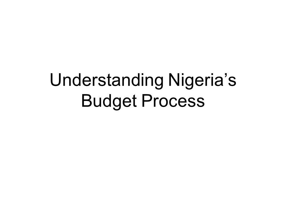 Understanding Nigerias Budget Process