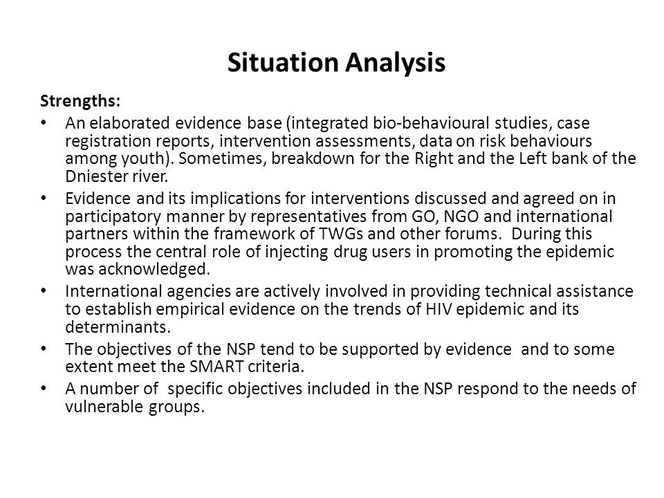 Situation Analysis Strengths: An elaborated evidence base (integrated bio-behavioural studies, case registration reports, intervention assessments, data on risk behaviours among youth).