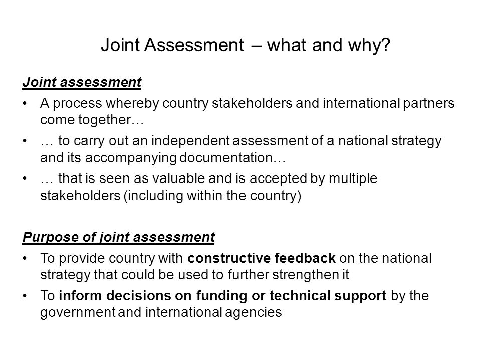 Joint Assessment – what and why.