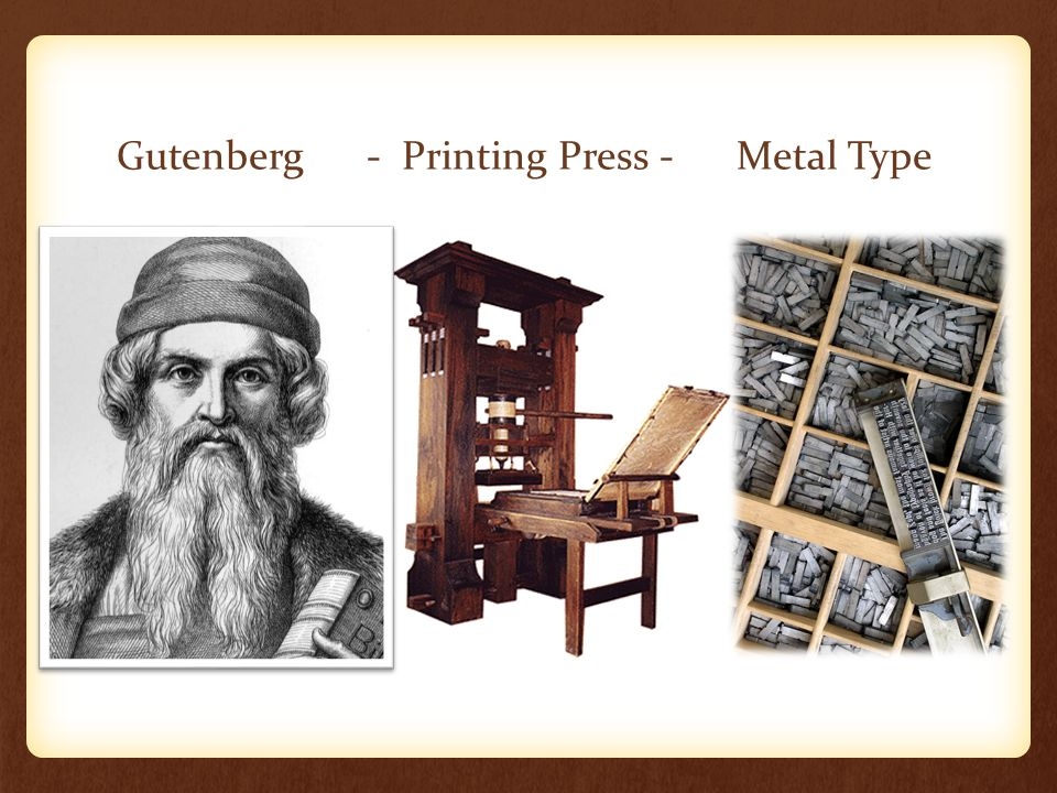Gutenberg - Printing Press - Metal Type