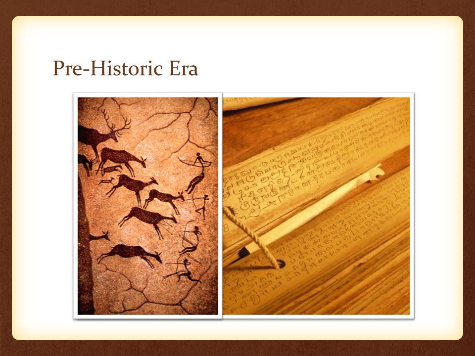 Pre-Historic Era