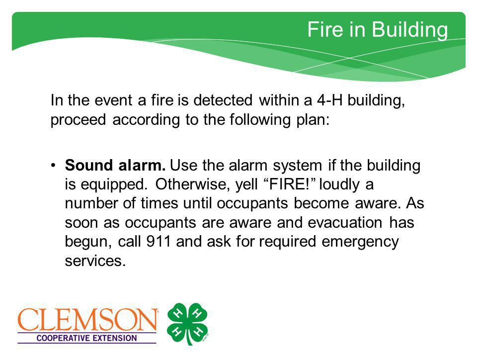 In Case of Fire Fire Procedures Call police, fire or rescue as indicated by the accident.