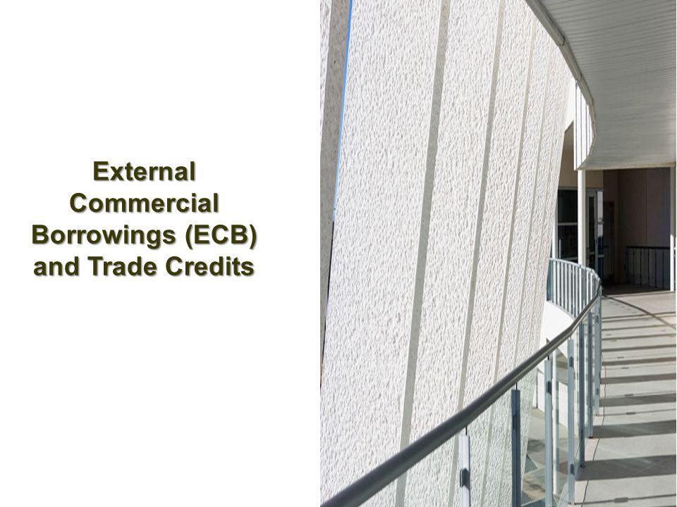 External Commercial Borrowings (ECB) and Trade Credits