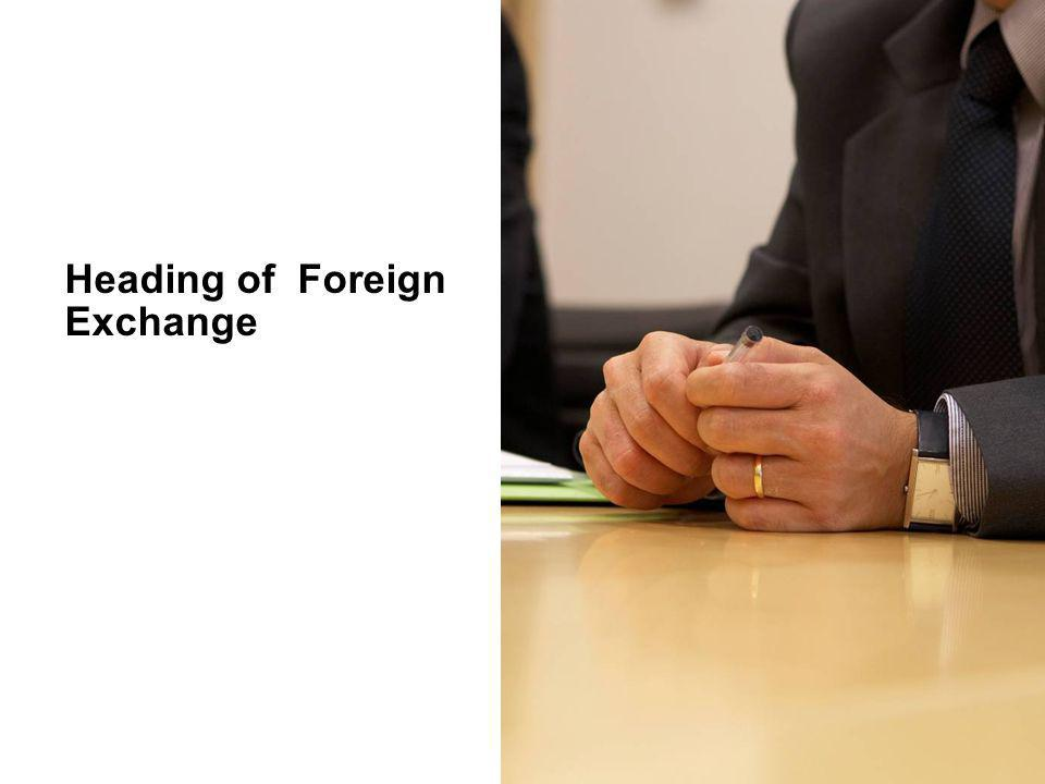 Heading of Foreign Exchange