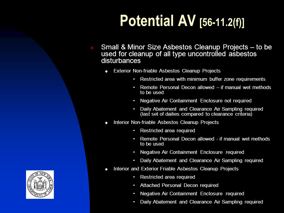 Potential AV [56-11.2(f)] Small & Minor Size Asbestos Cleanup Projects – to be used for cleanup of all type uncontrolled asbestos disturbances Exterio