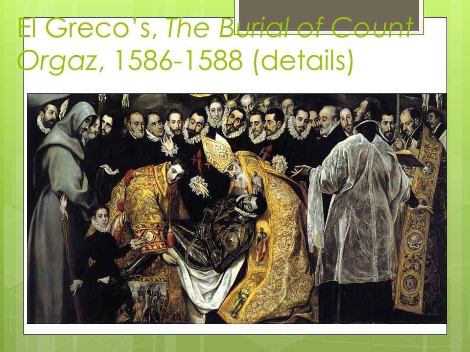 El Grecos, The Burial of Count Orgaz, 1586-1588 (details)