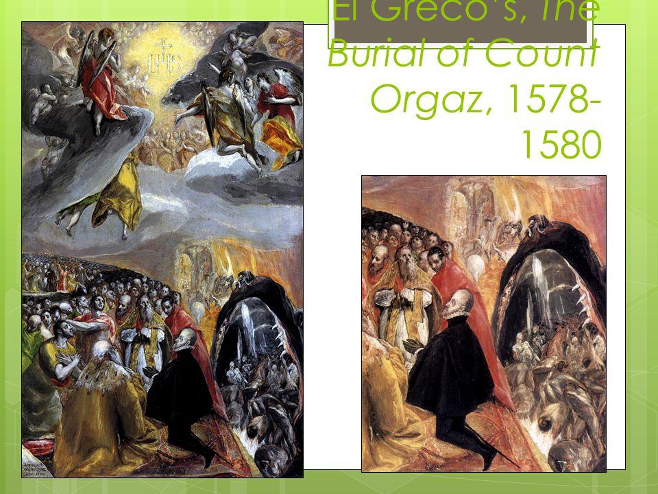 El Grecos, The Burial of Count Orgaz, 1578- 1580