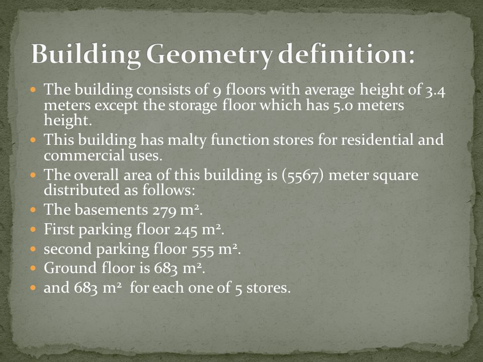 The building consists of 9 floors with average height of 3.4 meters except the storage floor which has 5.0 meters height. This building has malty func