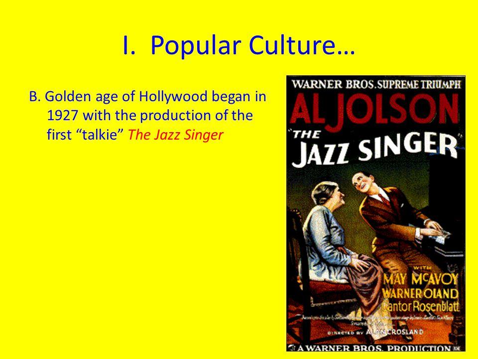 I. Popular Culture… B.