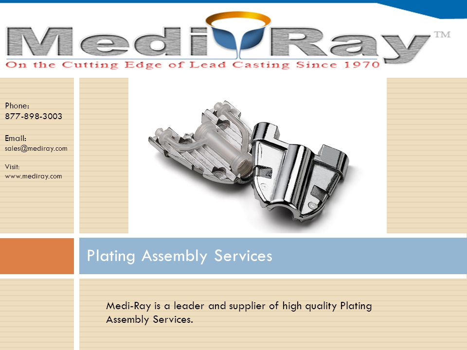 Phone: 877-898-3003 Email: sales@mediray.com Visit: www.mediray.com Medi-Ray produces a wide range of lead materials in sheet form for the shielding of nuclear medicine facilities and X-Ray rooms.