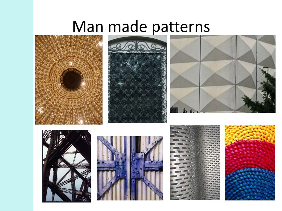 Man made patterns